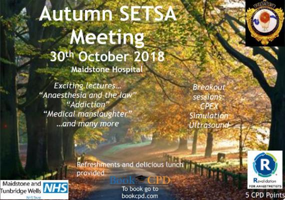 Soth East Thames Society of Anaesthetics ( SETSA) Autumn meeting