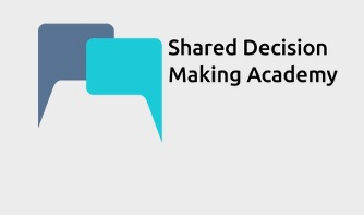 Shared Decision Making Academy